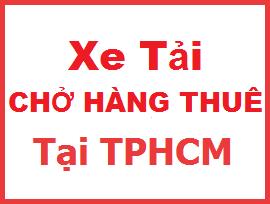 Xe Tải Chở Hàng Thuê TPHCM